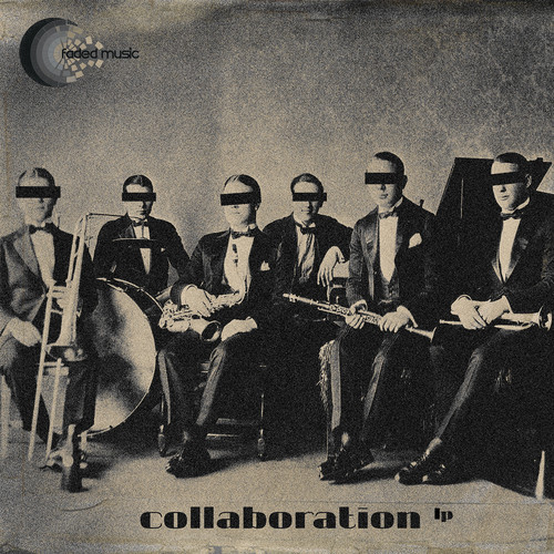 Collaboration LP - Faded Music