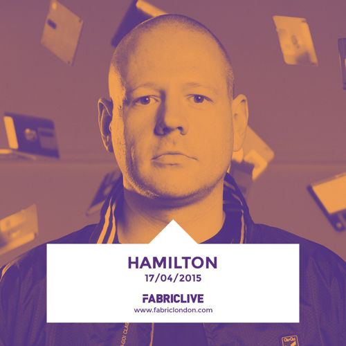 FabricLive - Hamilton April 2015 Mix