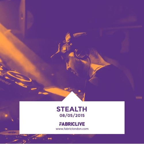 FABRICLIVE - Stealth - Promo Mix (May 2015)