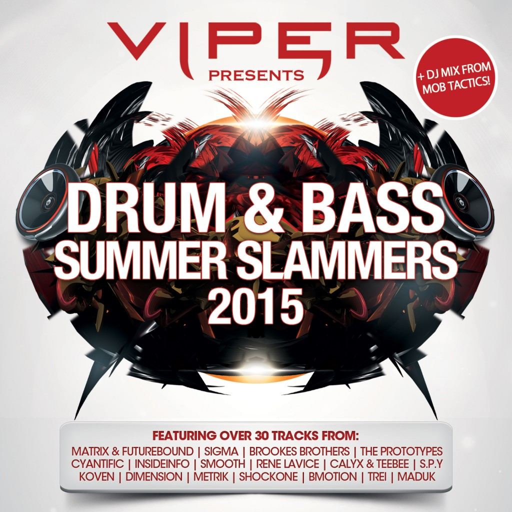 Various Artists - DRUM & BASS SUMMER SLAMMERS 2015 [VIPER PRESENTS] EXCLUSIVE TRACKS