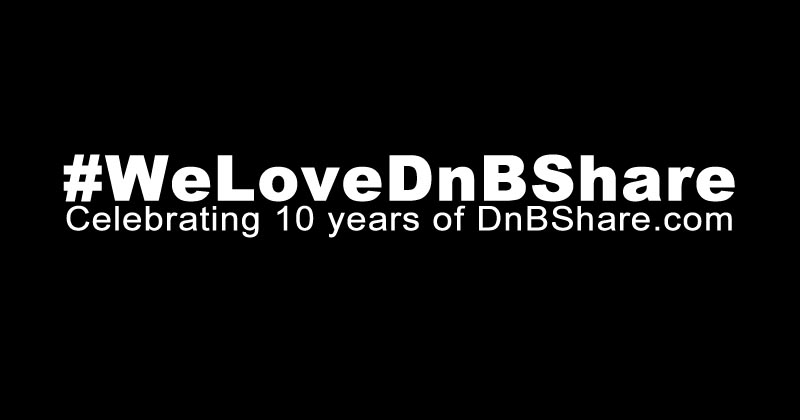 Celebrating 10 years of dnbshare.com