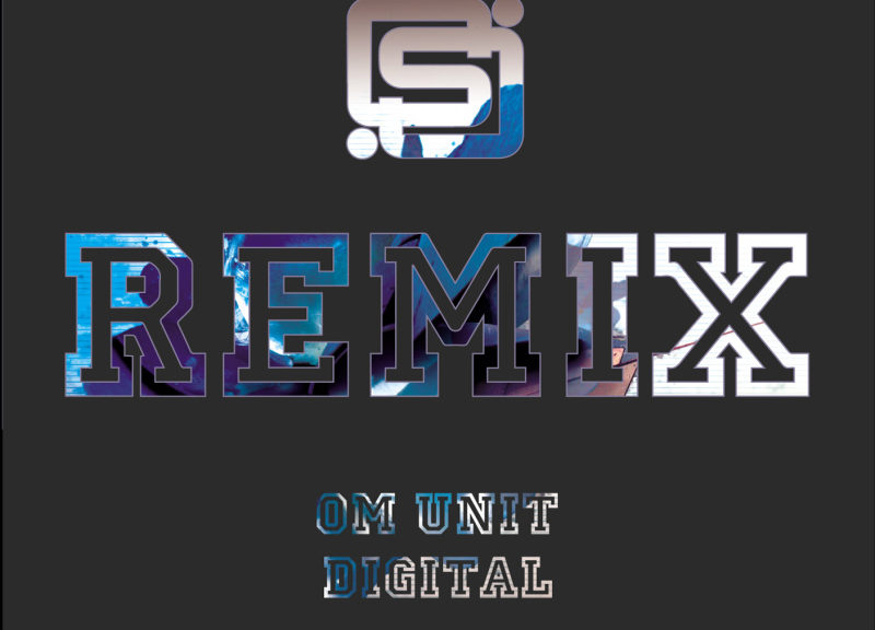 Om Unit and Digital remix Seba